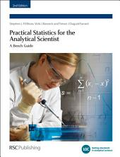 Practical Statistics for the Analytical Scientist: A Bench Guide, Edition 2