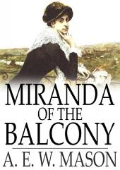 Miranda of the Balcony: A Story