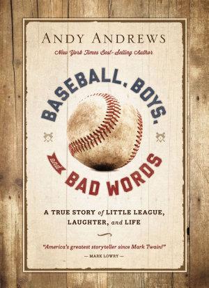Baseball  Boys  and Bad Words