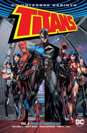 Titans Vol. 2: Made in Manhattan (Rebirth): Volume 2, Issues 7-10