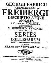 Freibergi descriptio atque annales a.c. 1564 collecti