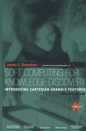 Soft Computing for Knowledge Discovery