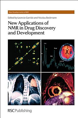 New Applications of NMR in Drug Discovery and Development PDF