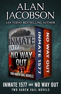 Inmate 1577 and No Way Out