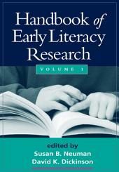 Handbook of Early Literacy Research: Volume 1