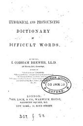 Etymological and Pronouncing Dictionary of Difficult Words