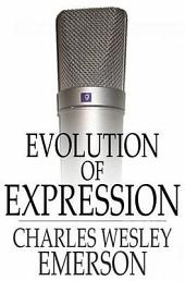 Evolution of Expression: Volume 1