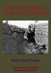 The Tenth (Irish) Division In Gallipoli