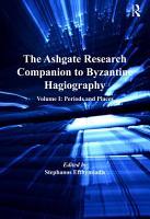 The Ashgate Research Companion to Byzantine Hagiography PDF