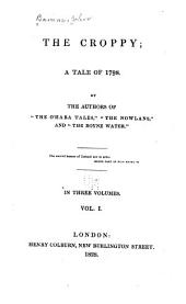 The Croppy: A Tale of 1798, Volume 1