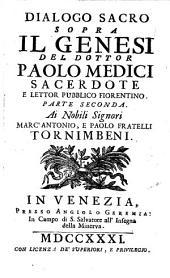Dialoghi Sacri Sopra La Divina Scrittura: ¬Il Genesi, Volume 2