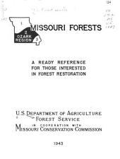 Missouri Forests: A Ready Reference for Those Interested in Forest Restoration