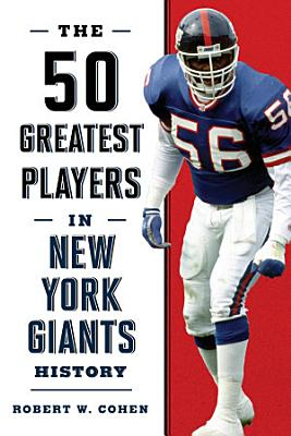 The 50 Greatest Players in New York Giants History PDF