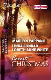 Covert Christmas: Open Season\Second-Chance Sheriff\Saving Christmas