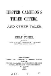 Hester Cameron's three offers, and other tales