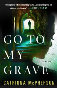 Go to My Grave Book
