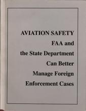 Aviation Safety and Budgets: Federal Aviation Agency Management Challenges and Foreign Carriers' Compliance with U. S. Safety Regulations