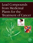 Lead Compounds from Medicinal Plants for the Treatment of Cancer