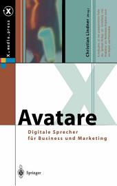 Avatare: Digitale Sprecher für Business und Marketing
