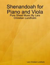 Shenandoah for Piano and Viola - Pure Sheet Music By Lars Christian Lundholm