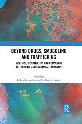 Beyond Drugs  Smuggling and Trafficking PDF