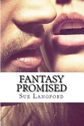 Fantasy Promised: Book 3 of the Fantasy Series