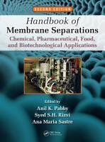 Handbook of Membrane Separations PDF