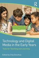 Technology and Digital Media in the Early Years PDF