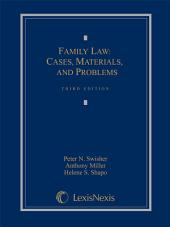Family Law: Cases, Materials and Problems: Edition 3