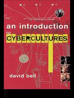 An Introduction to Cybercultures PDF