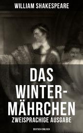 Das Winter-Mährchen (Zweisprachige Ausgabe: Deutsch-Englisch)