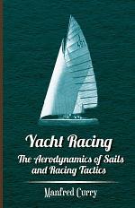 Yacht Racing - The Aerodynamics of Sails and Racing Tactics
