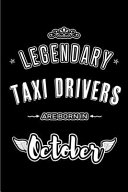 Legendary Taxi Drivers Are Born in October