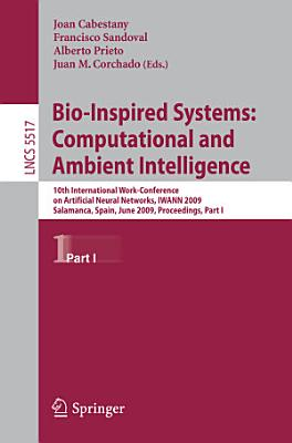 Bio Inspired Systems  Computational and Ambient Intelligence PDF