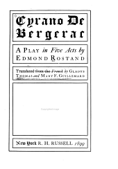 Cyrano de Bergerac: A Play in Five Acts by Edmond Rostand, Translated from the French by Gladys Thomas and Mary F. Guillemard
