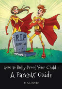 How to Bully-Proof Your Child
