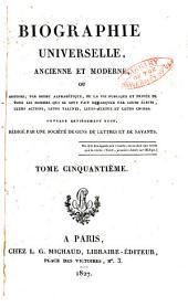 Biographie universelle, ancienne et moderne: Volume50