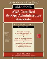 AWS Certified SysOps Administrator Associate All in One Exam Guide  Exam SOA C01  PDF