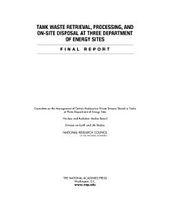 Tank Waste Retrieval  Processing  and On site Disposal at Three Department of Energy Sites Book