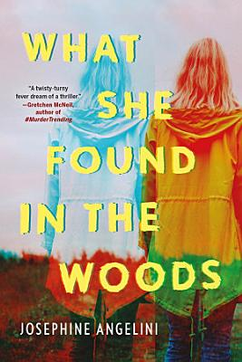 What She Found in the Woods