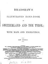 Bradshaw's illustrated hand-book to Switzerland and the Tyrol: Volume 31