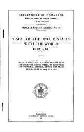 Trade of the United States with the World, 1912-1913