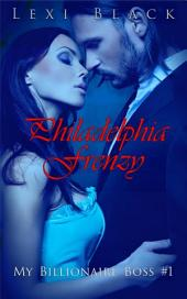 Philadelphia Frenzy (My Billionaire Boss #1)