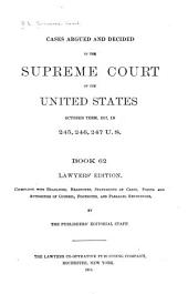 Reports of Cases Argued and Decided in the Supreme Court of the United States: Book 62