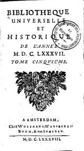 Bibliothèque universelle et historique: Volume5