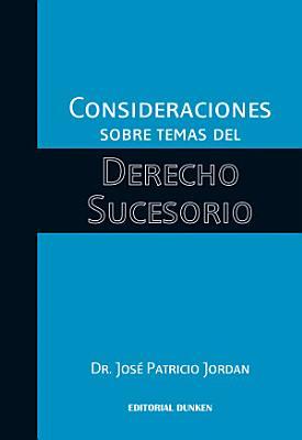 Consideraciones sobre temas del derecho sucesorio PDF