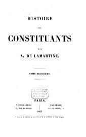Histoire de la constituants: Volume3