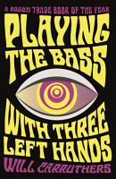 Playing the Bass with Three Left Hands PDF