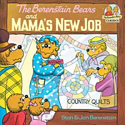 The Berenstain Bears and Mama s New Job PDF