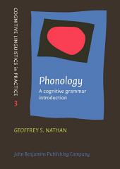 Phonology: A cognitive grammar introduction